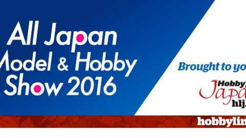 All-Japan-Model-&-Hobby-Show_Show_Report_2016_718x300